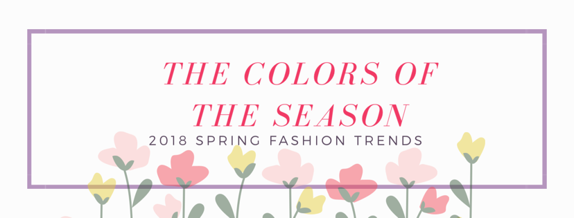 2018 spring fashion trends, popular colours for the season, what color to wear for spring